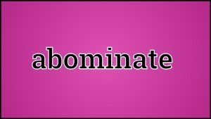 abominate