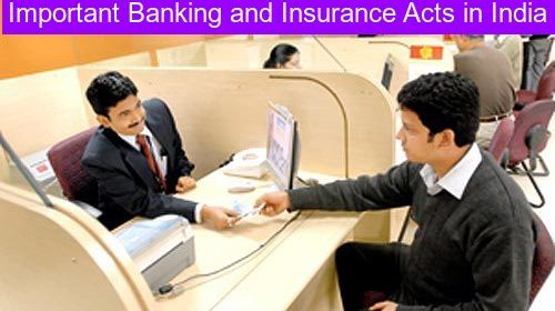 Important Banking and Insurance Acts in India