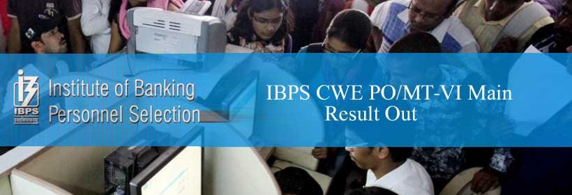 ibps_cwe_po-mt-vi_main_result_out