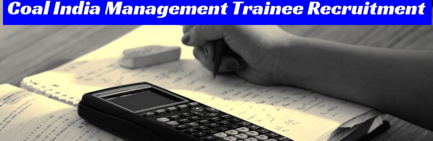 Coal India Management Trainee Recruitment