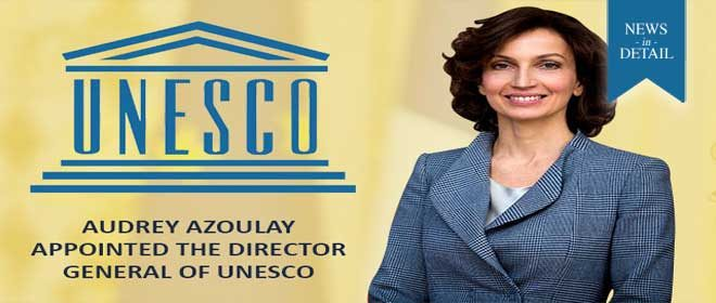 UNESCO appoints its second woman Director-General