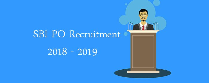 SBI PO Recruitment 2018 2019