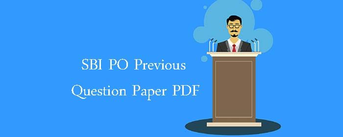 SBI PO Previous year question paper pdf