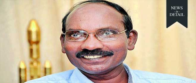 Rocket expert K. Sivan will be the new chairman of ISRO and new Space Secretary