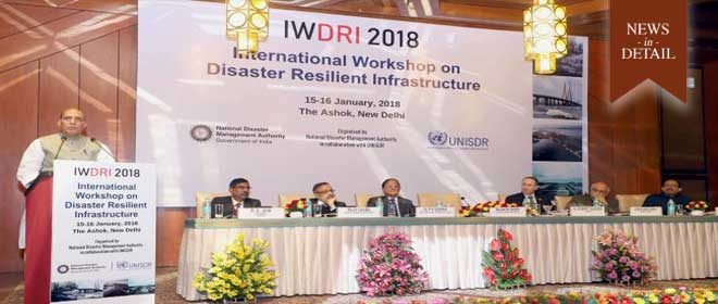 International Workshop on Disaster Resilient Infrastructure held in New Delhi