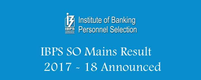 IBPS SO Mains Result