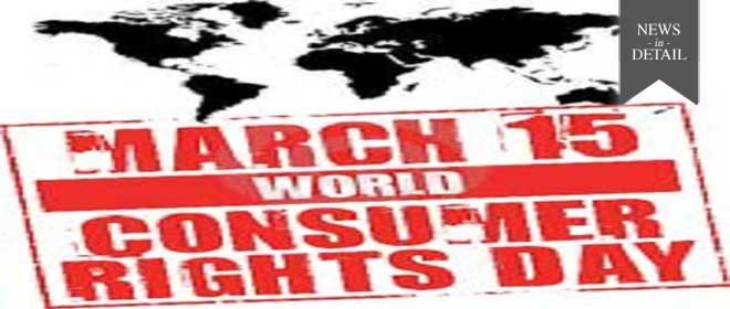 World Consumers Right Day- March 15