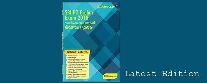 QUANTITATIVE APTITUDE QUESTION BANK – SBI PO PRE 2018 [ENGLISH MEDIUM]