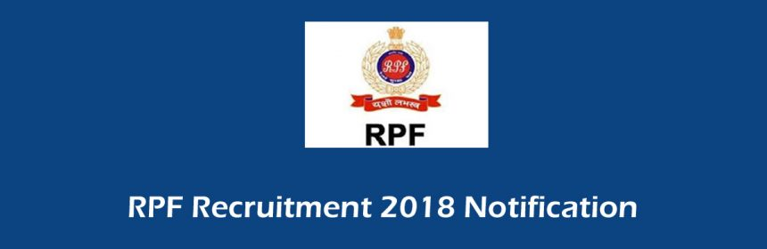 RPSF/RPF Recruitment 2018 Notification