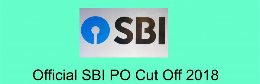 sbi po cut off 2018