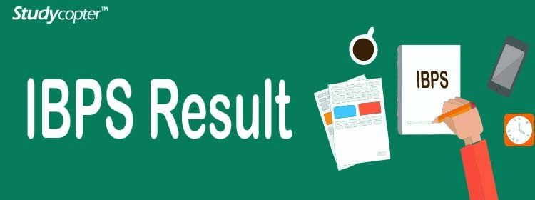 IBPS SO Result, ibps result, IBPS Results 2016, IBPS Results 2017, IBPS Results 2018