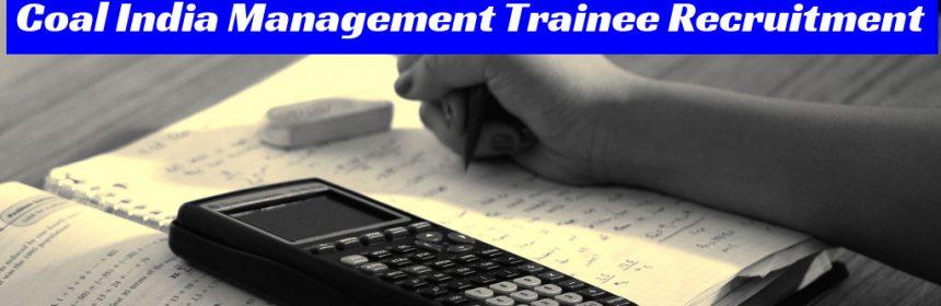 Coal India Management Trainee Recruitment
