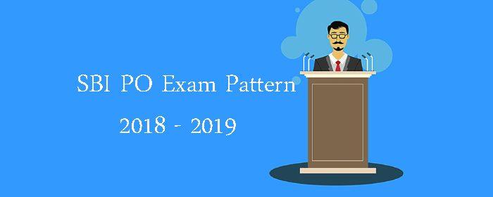 SBI PO Prelims Exam Pattern, SBI PO Mains Exam Pattern