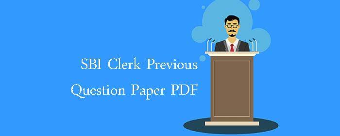 SBI Clerk Previous Question Paper PDF