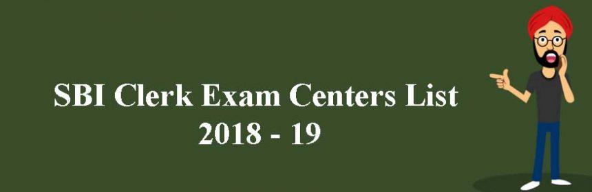 SBI Clerk Exam Centers List