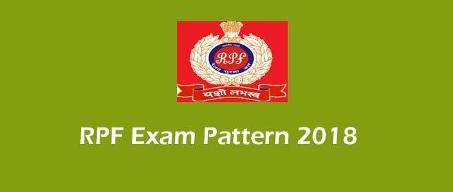 RPF Exam Pattern 2018